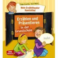 Erzählen und Präsentieren in der Grundschule