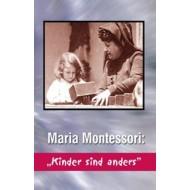 "DVD Maria Montessori: ""Kinder sind anders"""