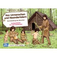 Von Urmenschen und Neandertalern. Die Entwicklung des Menschen.