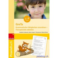Grammatische Fähigkeiten einordnen – Therapieziele ableiten, GreTa, Praxisbuch