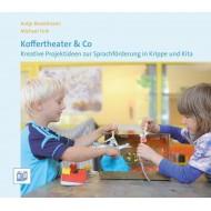 Koffertheater & Co, Kreative Projektideen zur Sprachförderung