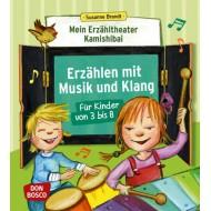 Erzählen mit Musik und Klang für Kinder von 3 bis 8