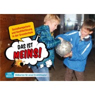 Das ist meins! Sozialkompetenz und Konfliktlösung in der Grundschule. Bildkartenset