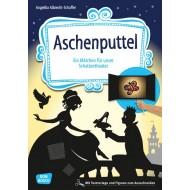 Aschenputtel. Ein Märchen für unser Schattentheater mit Textvorlage und Figuren zum Ausschneiden, ab 4 Jahre
